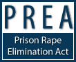 PREA Prison Rape Elimination Act
